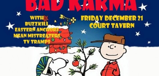 Court Tavern show flyer Bad Karma, Buzzkill, Eastern Anchors, TV Tramps, Mean Mistreaters