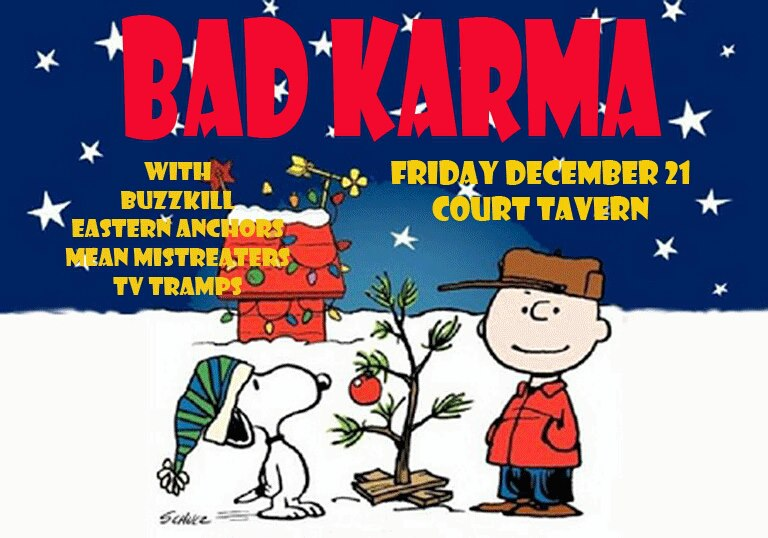 A very Bad Karma Christmas w/ Buzzkill, Eastern Anchors + More