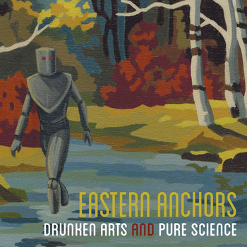 Drunken Arts and Pure Science